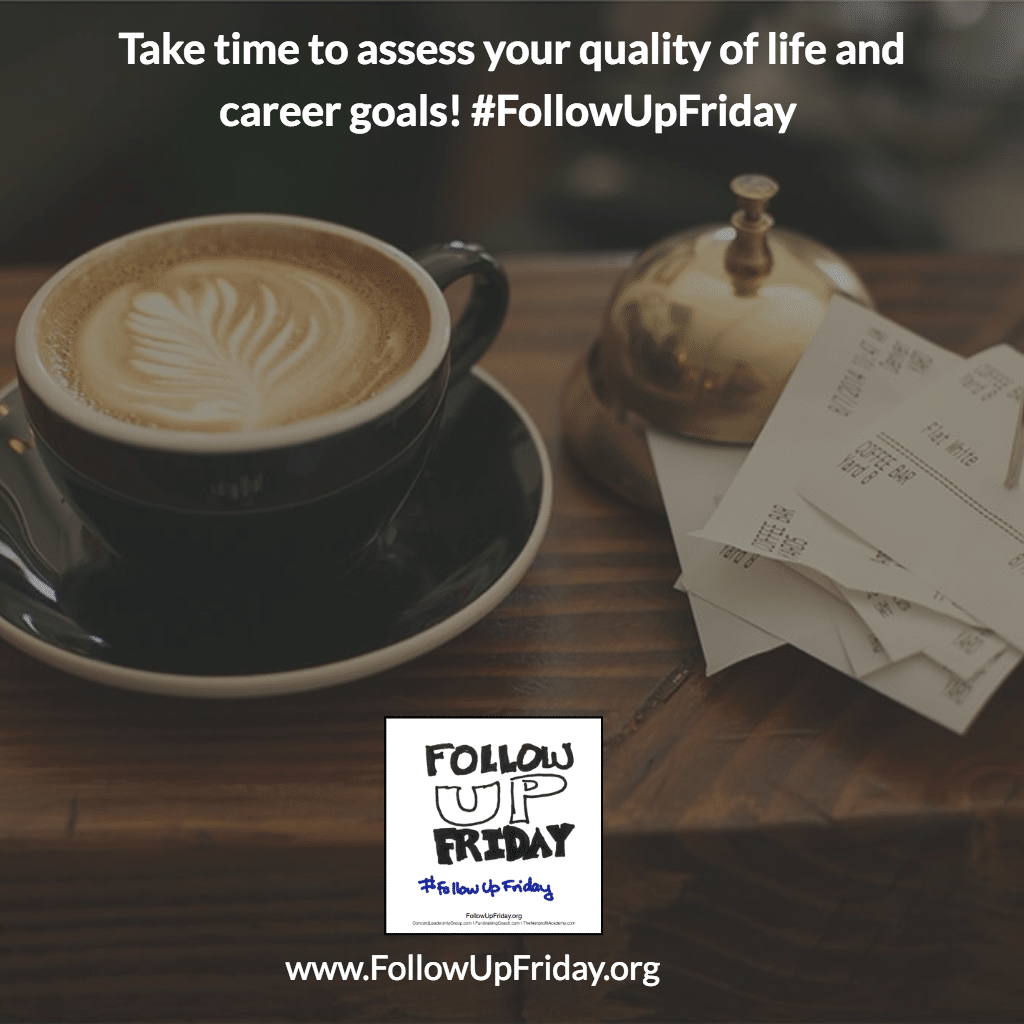 Are you following up on your quality of life? #followupfriday
