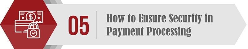How to Ensure Security in Payment Procesing