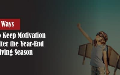 5 Ways to Keep Motivation After the Year-End Giving Season