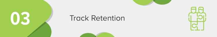 Track donor retention rates