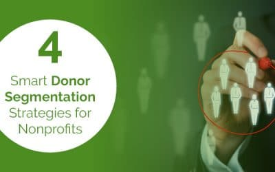 4 Smart Donor Segmentation Strategies for Nonprofits