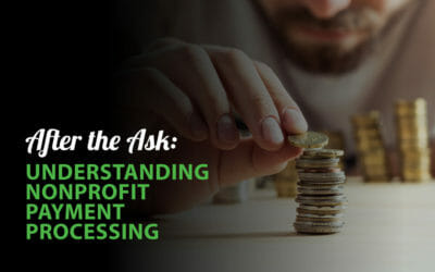 After the Ask: Understanding Nonprofit Payment Processing