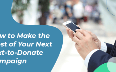 How to Make the Most of Your Next Text-to-Donate Campaign