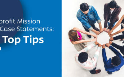 Nonprofit Mission and Case Statements: 4 Top Tips
