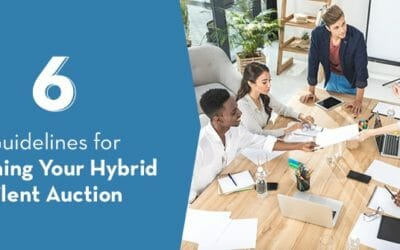 6 Guidelines for Planning Your Hybrid Silent Auction