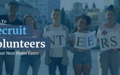 4 Tips To Recruit Volunteers For Your Next Major Event